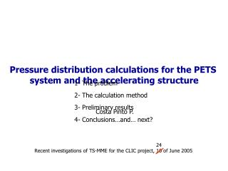 Pressure distribution calculations for the PETS  system and the accelerating structure