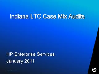 Indiana LTC Case Mix Audits