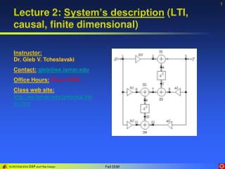 Lecture 2: System s description LTI, causal, finite dimensional