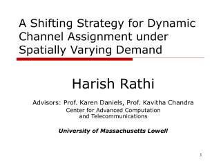 A Shifting Strategy for Dynamic Channel Assignment under Spatially Varying Demand