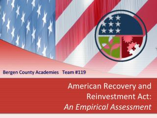 American Recovery and Reinvestment Act : An Empirical Assessment