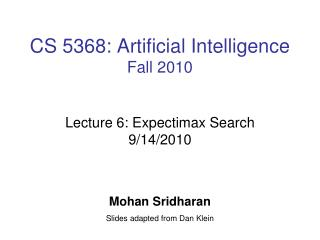 CS 5368: Artificial Intelligence Fall 2010