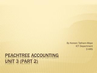 Peachtree Accounting Unit 3 (Part 2)