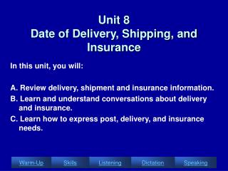 Unit 8  Date of Delivery, Shipping, and Insurance