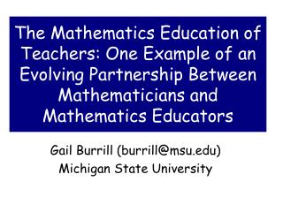 Gail Burrill (burrill@msu) Michigan State University