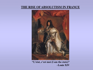 King Louis XIV  One King, One Law, One Faith
