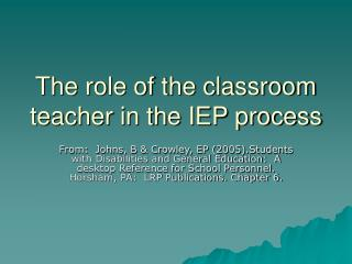 The role of the classroom teacher in the IEP process