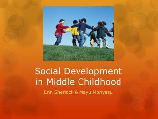 Social Development  in Middle Childhood
