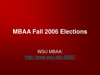 MBAA Fall 2006 Elections