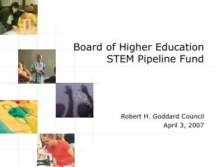 Board of Higher Education  STEM Pipeline Fund