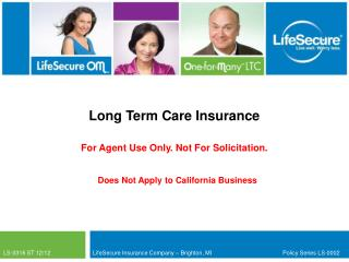 LS-0316 ST 12/12	            LifeSecure Insurance Company – Brighton, MI			Policy Series LS-0002
