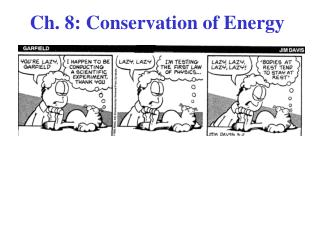 Ch. 8: Conservation of Energy