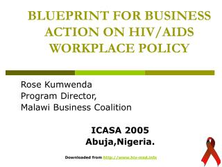 BLUEPRINT FOR BUSINESS ACTION ON  HIV/AIDS WORKPLACE POLICY