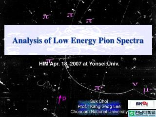 Analysis of Low Energy Pion Spectra