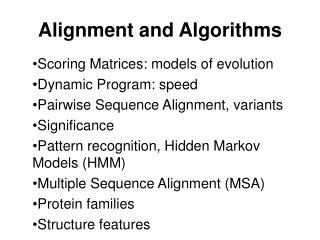 Alignment and Algorithms