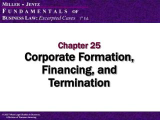 Chapter 25 Corporate Formation, Financing, and Termination