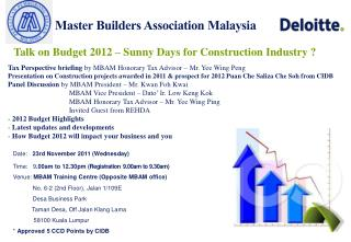 Talk on Budget 2012 – Sunny Days for Construction Industry ?