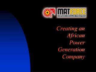 Creating an African Power Generation Company