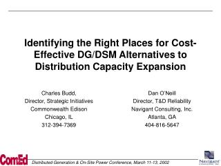 Identifying the Right Places for Cost-Effective DG/DSM Alternatives to Distribution Capacity Expansion