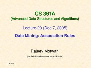 CS 361A  (Advanced Data Structures and Algorithms)