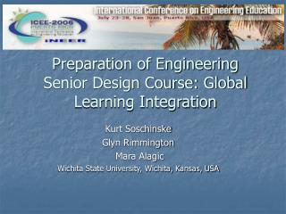 Preparation of Engineering Senior Design Course: Global Learning Integration