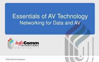 Essentials of AV Technology Networking for Data and AV