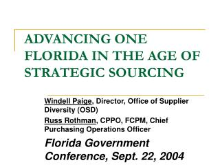 ADVANCING ONE FLORIDA IN THE AGE OF STRATEGIC SOURCING
