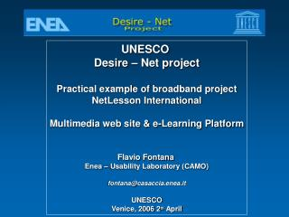 UNESCO  Desire – Net project Practical example of broadband project NetLesson International