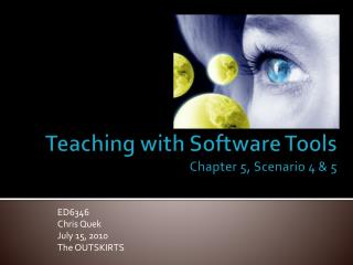Teaching with Software Tools Chapter 5, Scenario 4 & 5