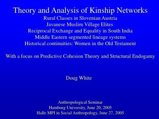 Theory and Analysis of Kinship Networks Rural Classes in Slovenian Austria