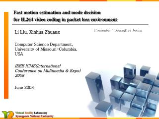 Fast motion estimation and mode decision for H.264 video coding in packet loss environment