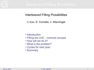 Interleaved Filling Possibilities