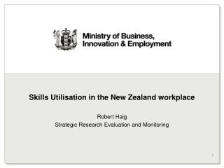 Skills Utilisation in the New Zealand workplace