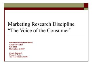 "Marketing Research Discipline  ""The Voice of the Consumer"""