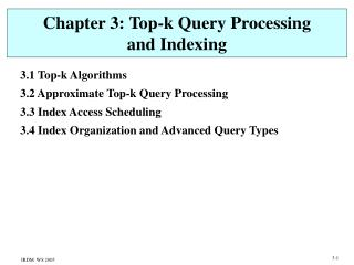 Chapter 3: Top-k Query Processing  and Indexing
