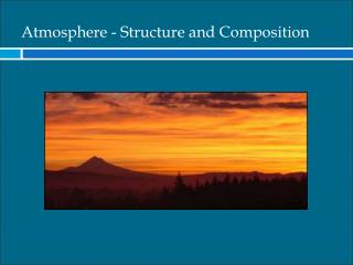Atmosphere - Structure  and Composition