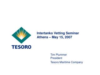 Intertanko Vetting Seminar Athens – May 15, 2007