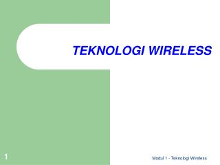 TEKNOLOGI WIRELESS