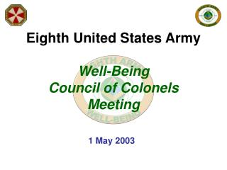 Eighth United States Army Well-Being  Council of Colonels Meeting