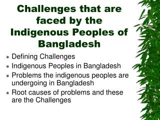 Challenges that are faced by the Indigenous Peoples of Bangladesh