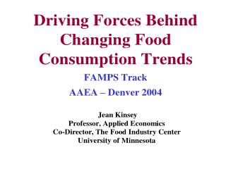 Food Consumption:  Enduring Trends .