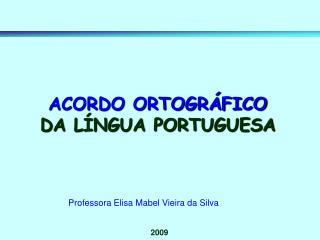 Professora Elisa Mabel Vieira da Silva