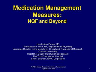 Medication Management Measures:  NQF and Beyond