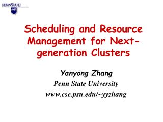 Scheduling and Resource Management for Next-generation Clusters