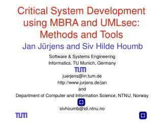 Software &  Systems Engineering Informatics, TU Munich,  Germany juerjens@in.tum.de