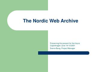 The Nordic Web Archive
