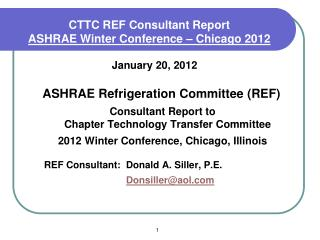 CTTC REF Consultant Report  ASHRAE Winter Conference – Chicago 2012