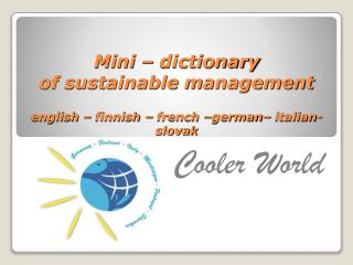 Mini – dictionary of sustainable management english – finnish – french –german– italian-slovak