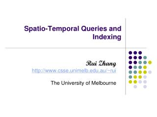 Spatio-Temporal Queries and Indexing