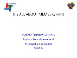 IT'S ALL ABOUT MEMBERSHIP!!!